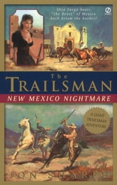 The Trailsman: New Mexico Nightmare ebook by Jon Sharpe