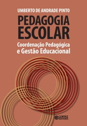 Pedagogia escolar - Personagens no encontro da arte com a vida ebook by Kobo.Web.Store.Products.Fields.ContributorFieldViewModel