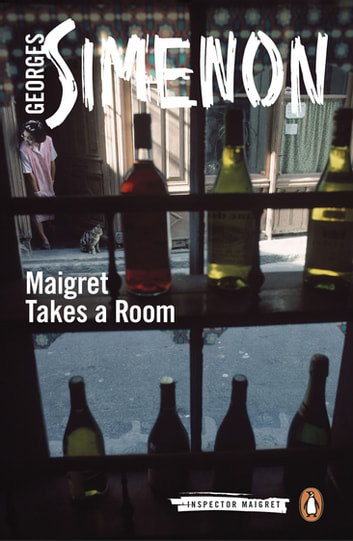 Maigret Takes a Room - Inspector Maigret #37 ebook by Georges Simenon