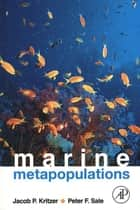 Marine Metapopulations ebook by Jacob P. Kritzer,Peter F. Sale