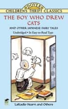 The Boy Who Drew Cats and Other Japanese Fairy Tales ebook by