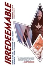 Irredeemable Premier Vol. 2 ebook by Mark Waid, Peter Krause, Diego Barreto,...