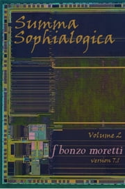 Summa Sophialogica, Volume 2 ebook by F Bonzo Moretti