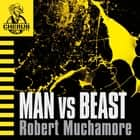 Man vs Beast - Book 6 audiobook by Robert Muchamore