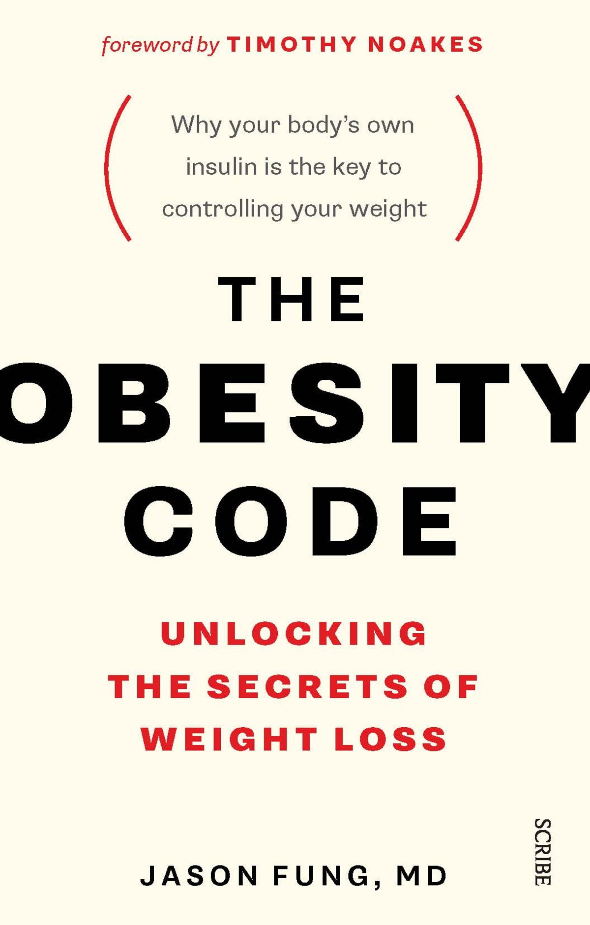 The Obesity Code  Unlocking The Secrets Of Weight Loss Ebook By Dr Jason  Fung
