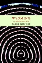 Wyoming ebook by