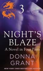 Night's Blaze: Part 3 ebook by Donna Grant