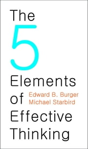 The 5 Elements of Effective Thinking ebook by Kobo.Web.Store.Products.Fields.ContributorFieldViewModel
