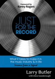 Just for the Record ebook by Larry Butler,Dave Goodenough
