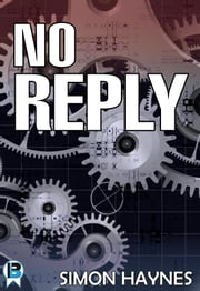 No Reply (Short Story) ebook by Simon Haynes