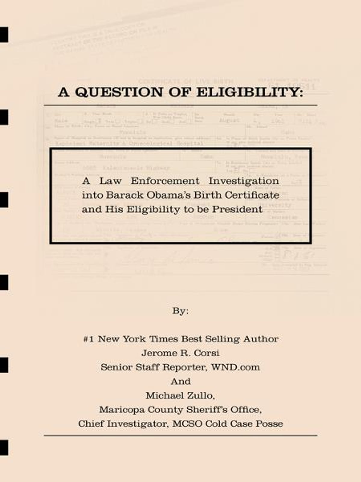 A question of eligibity a law enforcement investigation into a question of eligibity a law enforcement investigation into barack obamas birth certificate and his eligibility to be president ebook by jerome r corsi aiddatafo Images
