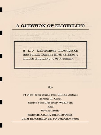 A Question of Eligibity: A Law Enforcement Investigation into Barack ...
