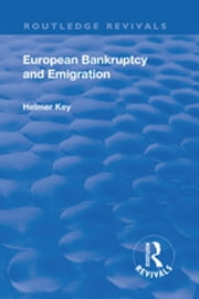 Revival: European Bankruptcy and Emigration (1924) ebook by Carl Axel Helmer Key
