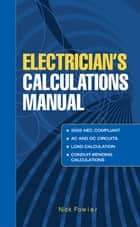 Electricians Calculations Manual ebook by Nick Fowler