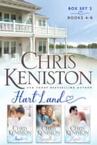Hart Land Box Set 2 - Books 4-6 ebook by Chris Keniston