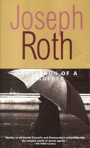 Confession of a Murderer: Told in One Night ebook by Joseph Roth