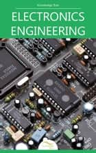 Electronics Engineering - by Knowledge flow ebook by Knowledge flow