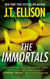 The Immortals ebook by J.T. Ellison