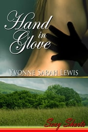 Hand In Glove ebook by Yvonne Sarah Lewis