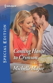 Coming Home to Crimson ebook by Michelle Major