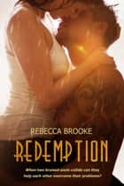 Redemption - Forgiven ebook by Rebecca Brooke