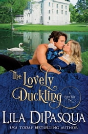 The Lovely Duckling ebook by Lila DiPasqua