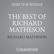 The Best of Richard Matheson audiobook by Richard Matheson
