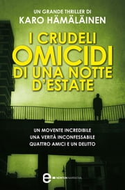 I crudeli omicidi di una notte d'estate ebook by Karo Hämäläinen