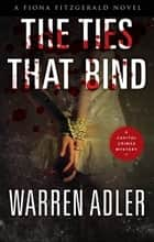 The Ties That Bind ebook by Warren Adler