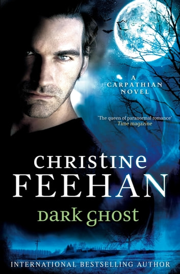 Dark Ghost 電子書籍 by Christine Feehan