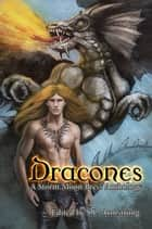 Dracones ebook by Megan Derr,Tam Ames,E.E. Ottoman