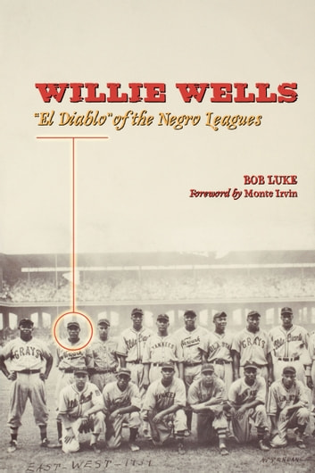 Willie Wells ebook by Bob Luke