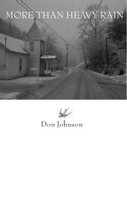 More Than Heavy Rain ebook by Don Johnson