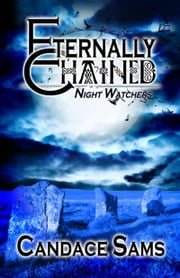 Eternally Chained ebook by Candace  Sams