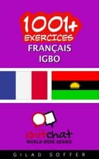 1001+ exercices Français - Igbo ebook by Gilad Soffer
