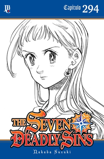 The Seven Deadly Sins Capítulo 294 ebook by Nakaba Suzuki