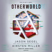 Otherworld audiobook by Jason Segel, Kirsten Miller