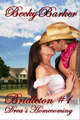 Bridleton #1 - Drea's Homecoming ebook by Becky Barker