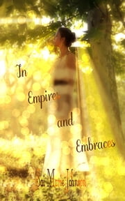 In Empires and Embraces ebook by Sai Marie Johnson