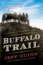 Buffalo Trail, A Novel of the American West