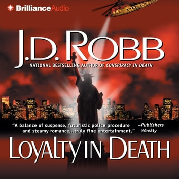 Loyalty in Death audiobook by J. D. Robb
