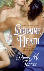 Promise Me Forever ebook by Lorraine Heath