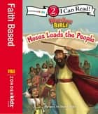 Moses Leads the People - Level 2 ebook by Zondervan