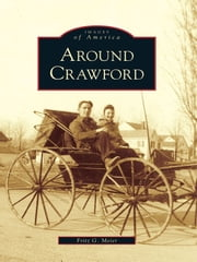 Around Crawford ebook by Fritz G. Meier