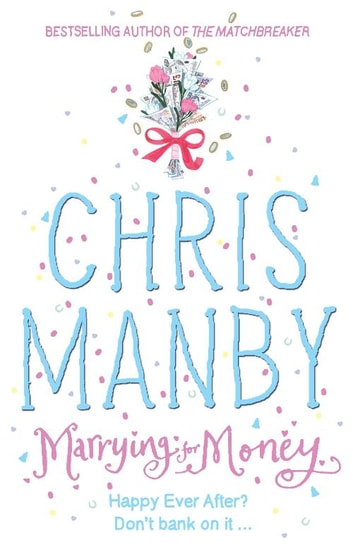 Marrying for Money ebook by Chrissie Manby