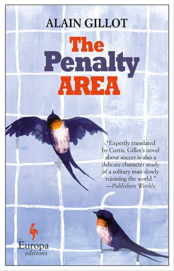 The Penalty Area ebook by Alain Gillot
