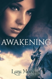 Awakening ebook by LARA MORGAN
