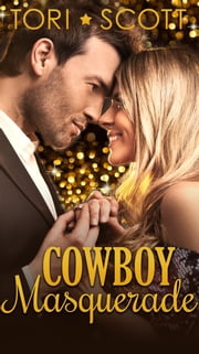 Cowboy Masquerade ebook by Tori Scott