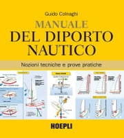 Manuale del diporto nautico ebook by Kobo.Web.Store.Products.Fields.ContributorFieldViewModel
