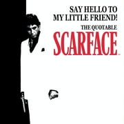 Say Hello to My Little Friend! - The Quotable Scarface (TM) ebook by Michael McAvennie